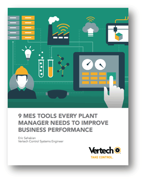 9 MES Tools Every Plant Manager Needs | White Paper